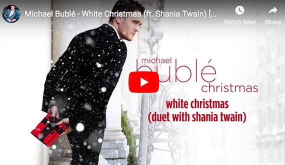 Michael Buble/Shania Twain:  White Christmas